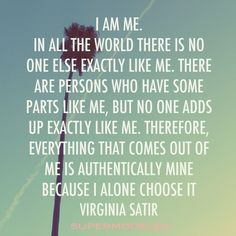 It's good to build your Self Worth Great Quotes, Me Quotes, Motivational Quotes, Inspirational Quotes, Virginia Satir, Therapy Quotes, Love You Unconditionally, Family Therapy, Marriage And Family