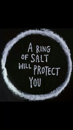 A ring of salt will protect you. Of course it will!