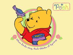 When birds sing, Pooh thinks of spring