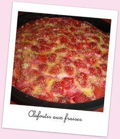 Cuisine et cetera !: Clafoutis aux fraises