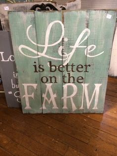 Life is better on the farm  hand painted sign by REFINDdesigngals