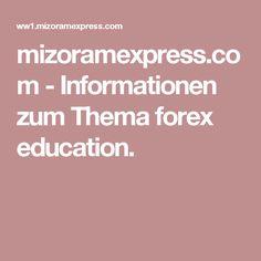 Marvelous mizoramexpress Informationen zum Thema forex education