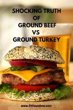 What's REALLY better for you? Ground beef or ground turkey?