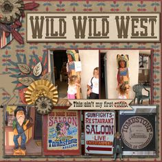 Pictures taken in Tombstone Arizona.  Kit used: Wild Wild West by BoomersGirl Designs available at http://daisiesanddimples.com/index.php?main_page=product_info&cPath=8_135&products_id=6659  Template used: BoomersGirl Designs' Desert Sunrise available at http://daisiesanddimples.com/index.php?main_page=product_info&cPath=8_135&products_id=6692