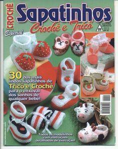 Revista MODA CROCHÊ Sapatinhos Crochê e Tricô - Receita Tricô Fácil