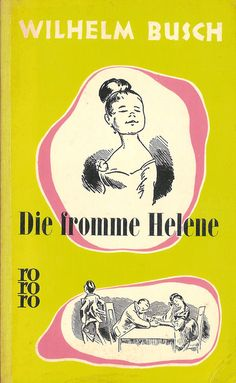 Die fromme Helene by Wilhelm Busch | LibraryThing