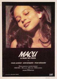Poster de la película Macu, la mujer del policía (1987) de Solveig Hoogesteijn. Película basada en un crimen pasional cometido por un funcionario policial caraqueño. Esta película tiene hasta ahora el récord de ser la película venezolana más vista.