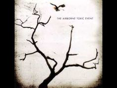 """The Airborne Toxic Event-""""Half of Something Else"""""""