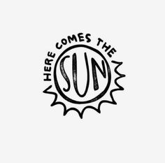 Buy 'here comes the sun' by Daria Smith as a Sticker. here comes the sun Sun Tattoos, Cool Tattoos, Makeup Tattoos, Here Comes, Minimal Tattoo, You Are My Sunshine, Grafik Design, Sticker Design, Happy Friday