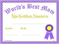 For Mothers Day, birthday, any day you want to let her know she's the best in the world, a printable certificate Best Mom Award