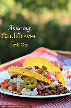 These Cauliflower Tacos will blow your mind they are so good. Trying to get your picky eaters to eat more veggies? They'll never know the difference !
