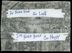 Lost & happy