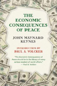 The Economic Consequences of Peace by John Maynard Keynes #book #finance #economics #foreignaffairs