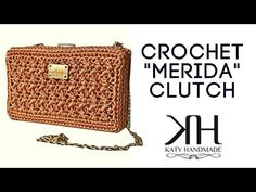 "Tutorial uncinetto clutch ""Merida"" | How to make a crochet bag || Katy Handmade - YouTube"