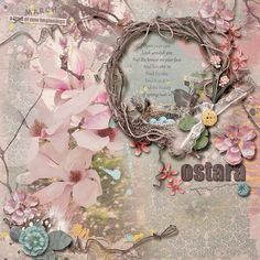 Wheel of the Year - Ostara by On A Whimsical Adventure [ link ] Poem by Pete Josef, digital scrapbooking & artistry Adventure Photos, Open Your Eyes, Journal Layout, Digital Scrapbooking, Layouts, Whimsical, Floral Wreath, How Are You Feeling, Frame