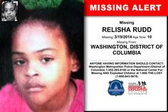 RELISHA RUDD, Age Now: 10, Missing: 03/19/2014. Missing From WASHINGTON, DC. ANYONE HAVING INFORMATION SHOULD CONTACT: Washington Metropolitan Police Department (District of Columbia) 1-202-265-9100.