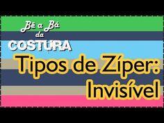 Colocação de Zíper Invisível – Bê a Bá da Costura - YouTube