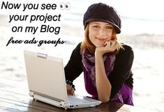 your project on my blog, free advertise