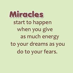 Miracles start to Happen