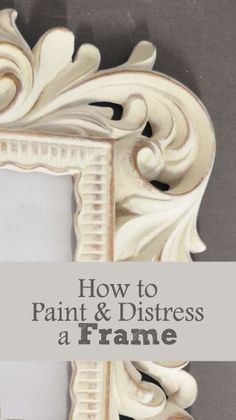 Ornate frames with lots of detail are perfect for painting and distressing. I check Goodwill pretty regularly and have been able to come across a few cute frames. To paint and distress them, here are the steps I follow: 1. Sand - I just use a piece of sandpaper (220