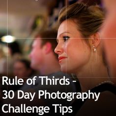 Rule of Thirds – 30 Day Photography Challenge Tips