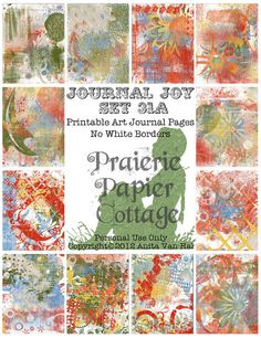 Printable Art Journal Pages  PDF and JPEG formats by JustBYourself, $3.50; this set includes 12 pages, with and without distressed white borders in both PDF and JPEG formats!