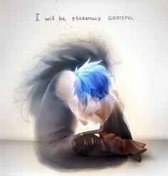 """""""I will be eternally greatfull""""  Me:.......for GARJEELion years....shut up?.......ok....bye T-T"""