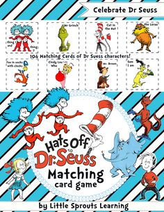 Dr Seuss Matching Cards  Cards.        There are a total of 104 cards, one set of 52 cards (26 pairs) without text and one set of 52 cards (26 pairs) with text. Students can use the cards as a memory match game, or go fish game. They can also be used as word cards.