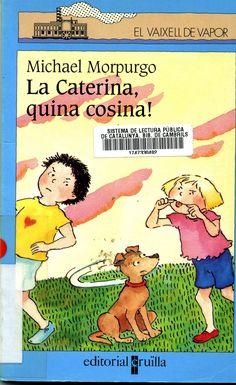 La Caterina, quina cosina!, Michael Morpurgo