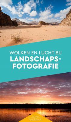 Tips voor landschapsfotografie: over de wolken en lucht!  Fotografietips, landschapsfoto's, fototips, natuurfotografie, fotografie-inspiratie #landschapsfotografie