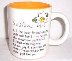 "SANDRA MAGSAMEN FOR SILVESTRI ""SISTER"" - THE BEST FRIEND ANYONE... COFFEE MUG"