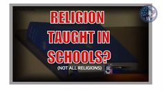 American's education promotes Religion? But Not All Religions, Guess Whi...