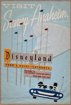 Disneyland poster - what fun! I remember that sign for Disneyland. I miss going every year. Disneyland Vintage, Posters Disney Vintage, Vintage Travel Posters, Disneyland Photos, Disneyland Sign, Walt Disney, Disney Love, Disney Magic, Travel Posters