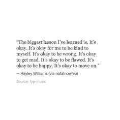 i love that this quote is from hayley
