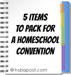 5 Items to Pack for a Homeschool Convention - The HSBA Post// it's that time of year again! #homeschool #convention #excited