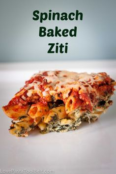 Spinach Baked Ziti- Love, Pasta and a Tool Belt