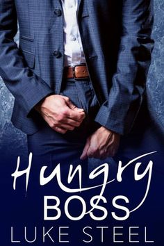Its LIVE Early! Get your copy of Hungry Boss By Luke Steel  HUNGRY BOSS is LIVE!  By Luke Steel  Amazon > http://amzn.to/2kvhDWP  Synopsis:  Business doesnt have to come before pleasure.  When we hooked up I didnt know who she was and I didnt think Id see her again.  Then she sat down across from me in the boardroom.  Emma. My rival. A woman I have to crush under my thumb a woman I want to steal everything from. And a woman who makes me throbmakes me ache to just wrap my hands in her thick…