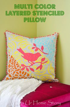 DIY Multi Color Layered Stenciled Pillow- Bonus, it is double sided!  www.whatsurhomestory.com #pillow #diy #stencil