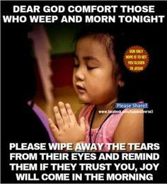 Jesus Wipe Away, For Facebook, Dear God, Trust Yourself, Encouragement, Faith, Joy, Amazing, Inspiration