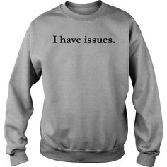 I have issues Tank Top #gift #ideas #Popular #Everything #Videos #Shop #Animals #pets #Architecture #Art #Cars #motorcycles #Celebrities #DIY #crafts #Design #Education #Entertainment #Food #drink #Gardening #Geek #Hair #beauty #Health #fitness #History #Holidays #events #Home decor #Humor #Illustrations #posters #Kids #parenting #Men #Outdoors #Photography #Products #Quotes #Science #nature #Sports #Tattoos #Technology #Travel #Weddings #Women