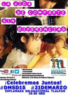 Síndrome de Down #DMSD15 #LaVidaSeComparteSinDiferencias #21DeMarzo Delegación Tlalpan