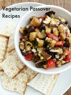 A Very Vegetarian Passover - Veggie Passover Recipes for you and your veggie friends