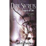 Legacy of Lies (Dark Secrets) (Mass Market Paperback)By Elizabeth Chandler