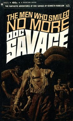 JAMES BAMA - The Men Who Smiled No More (Doc Savage #45) by Kenneth Robeson - 1970 Bantam Books