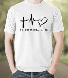 Camiseta Fé,Esperança, Amor