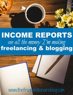 Check out all my income reports from freelancing and blogging! And join me on my challenge to $10K a month!!
