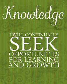 knowledge if for me the greatest asset you can have as a person, so my goal is to never stop learning. acknowledging the fact you still need to learn is a sign of humbleness and reduces arrogance