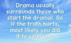 This is for my second oldest!!!! Drama breeds Drama