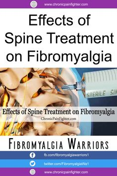 Effects of Spine Treatment on Fibromyalgia - Chronic Pain Fighter Fibromyalgia Awareness Day, Fibromyalgia Syndrome, Endometriosis, Rheumatoid Arthritis, Mental Illness, Chronic Illness, Chronic Pain, Vestibular Neuritis, Health