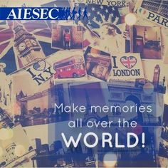 Make memories all over the WORLD !